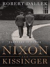 Nixon and Kissinger (eBook): Partners in Power